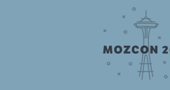 Musings from MozCon 2017